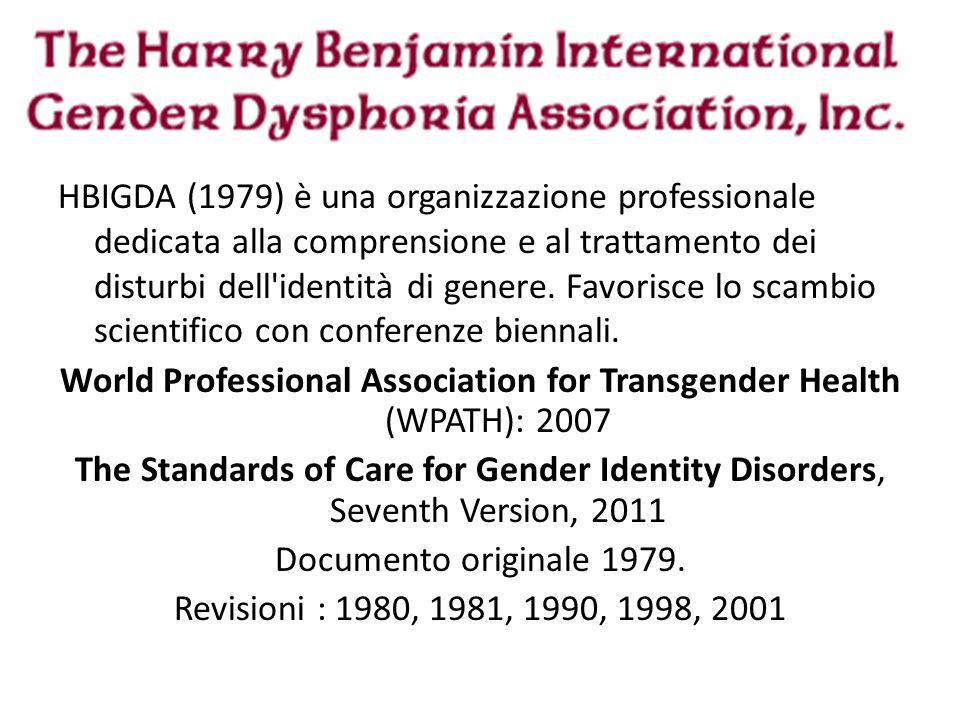 World Professional Association for Transgender Health (WPATH): 2007