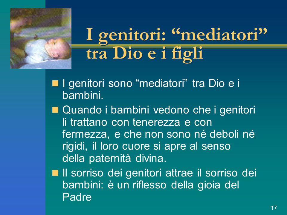 I genitori: mediatori tra Dio e i figli
