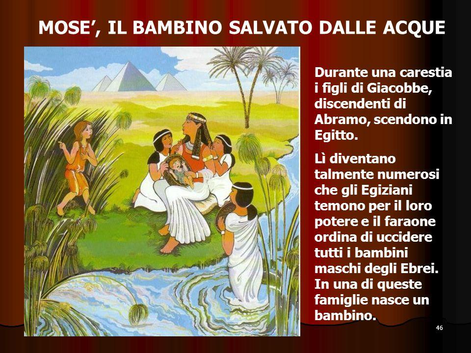 MOSE', IL BAMBINO SALVATO DALLE ACQUE