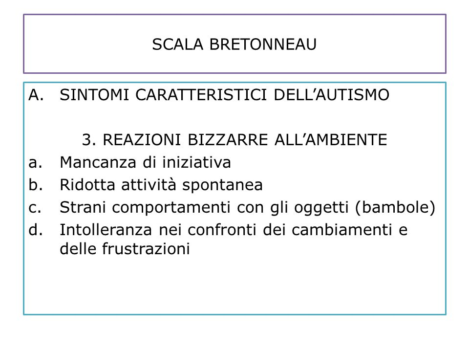 3. REAZIONI BIZZARRE ALL'AMBIENTE