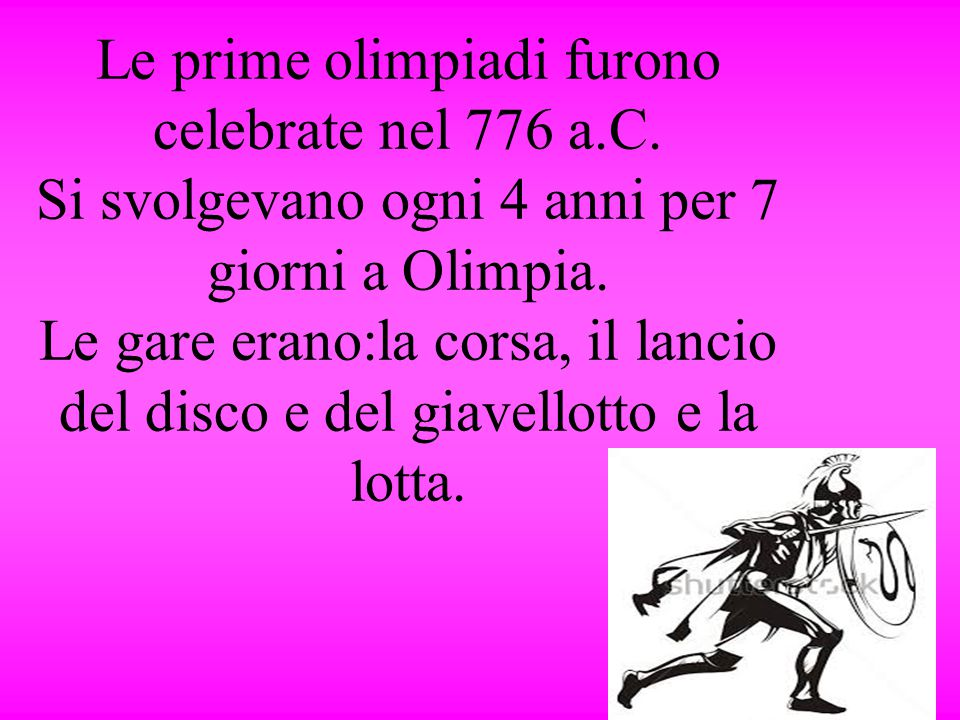 Le prime olimpiadi furono celebrate nel 776 a. C