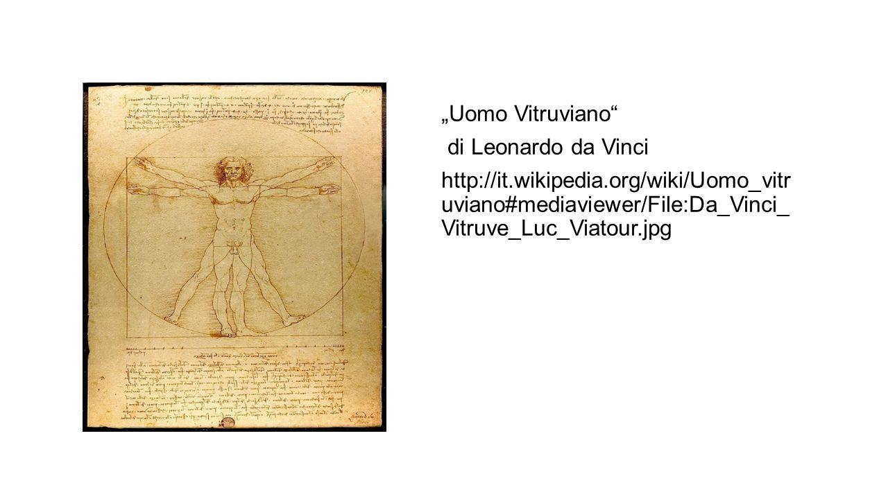 """""""Uomo Vitruviano di Leonardo da Vinci http://it. wikipedia"""