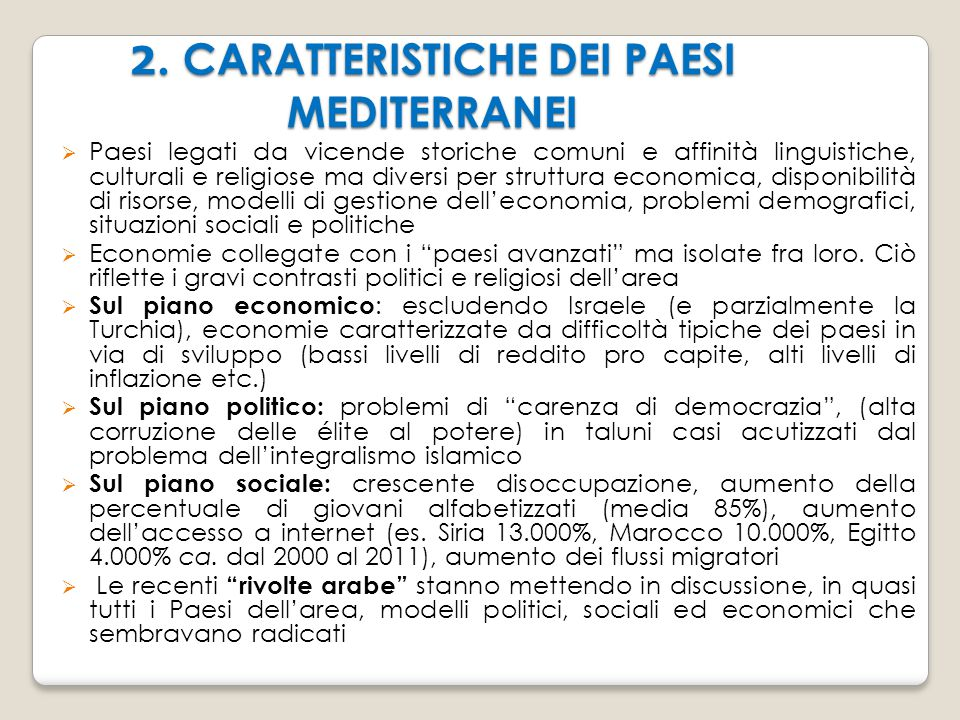 2. CARATTERISTICHE DEI PAESI MEDITERRANEI