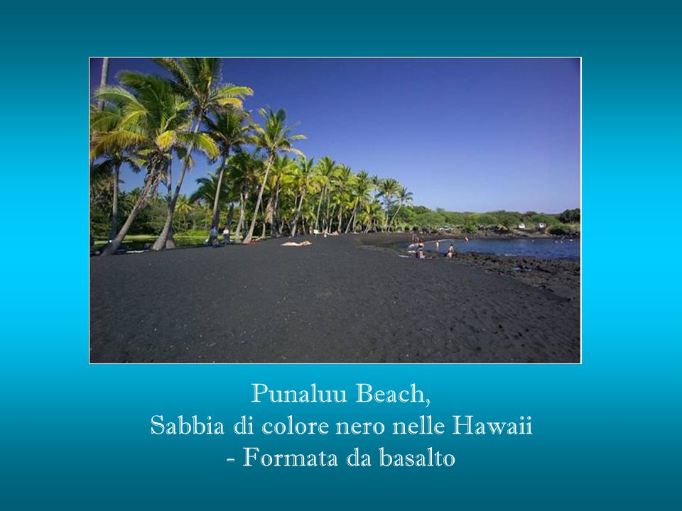Sabbia di colore nero nelle Hawaii