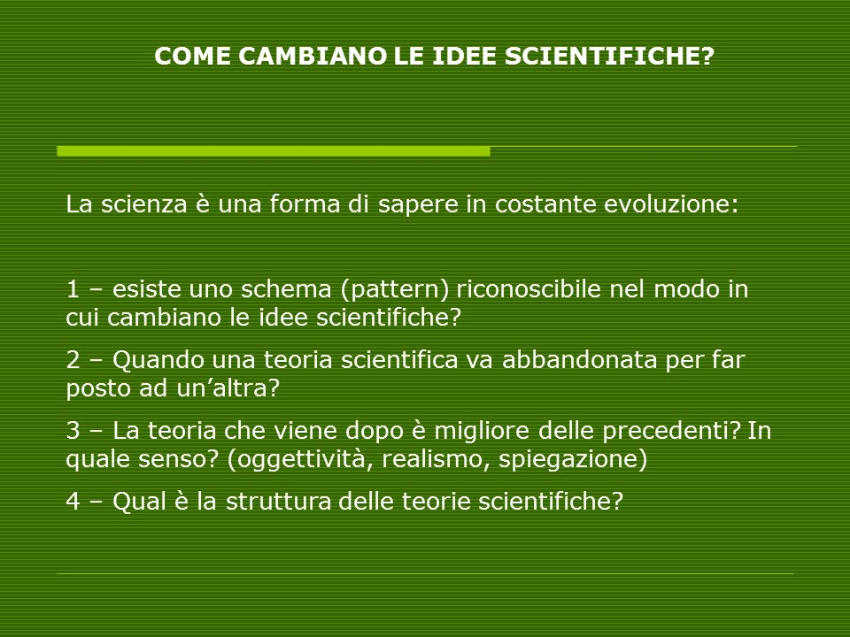 COME CAMBIANO LE IDEE SCIENTIFICHE