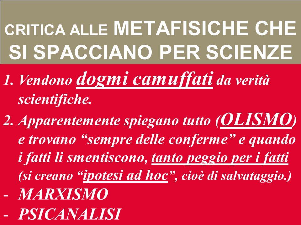 CRITICA ALLE METAFISICHE CHE SI SPACCIANO PER SCIENZE