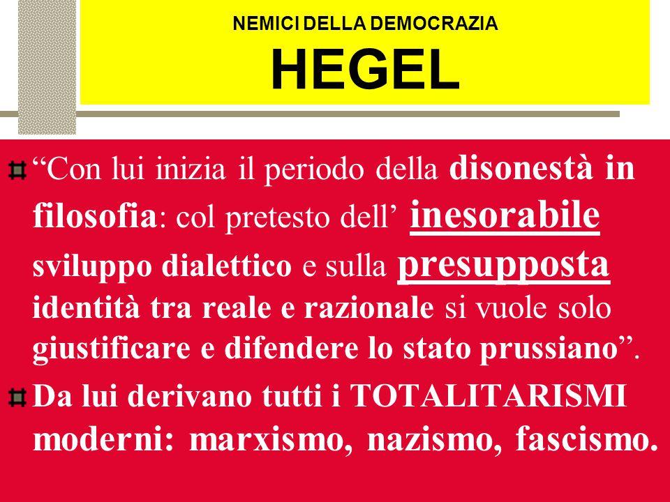 NEMICI DELLA DEMOCRAZIA HEGEL