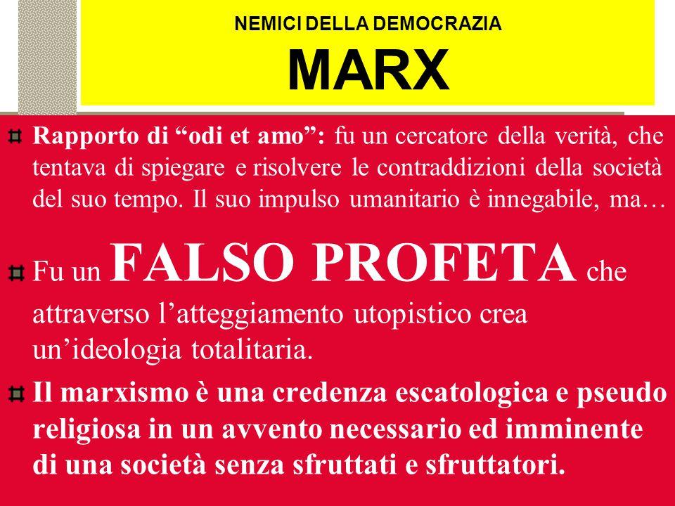 NEMICI DELLA DEMOCRAZIA MARX