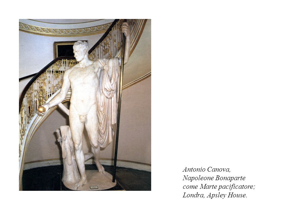 Antonio Canova, Napoleone Bonaparte come Marte pacificatore; Londra, Apsley House.