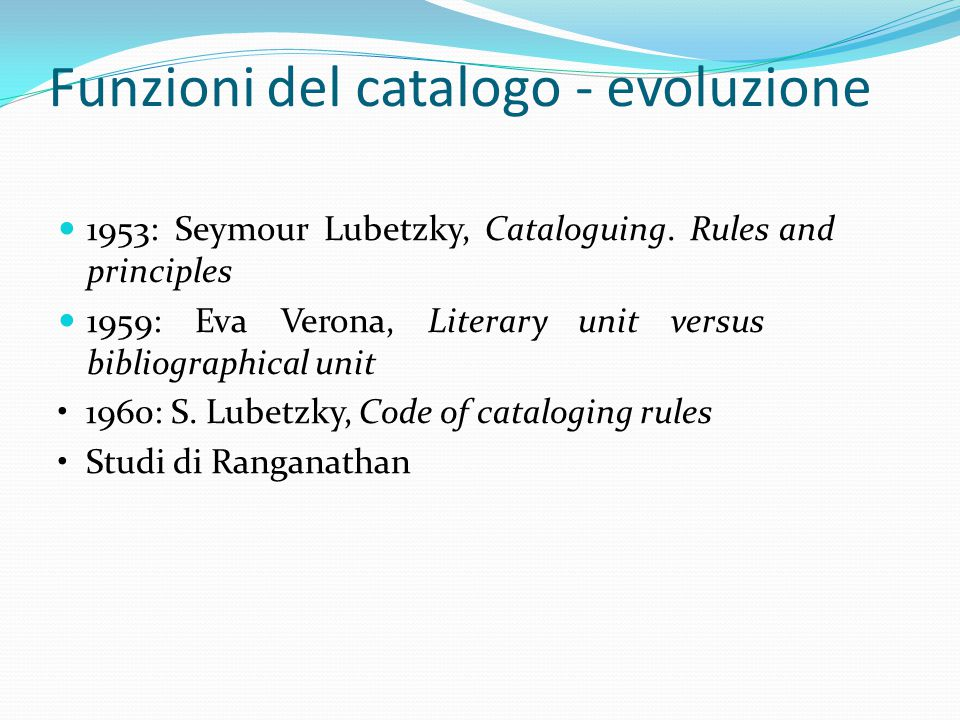 Funzioni del catalogo - evoluzione