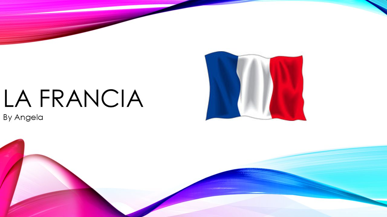 LA Francia By Angela