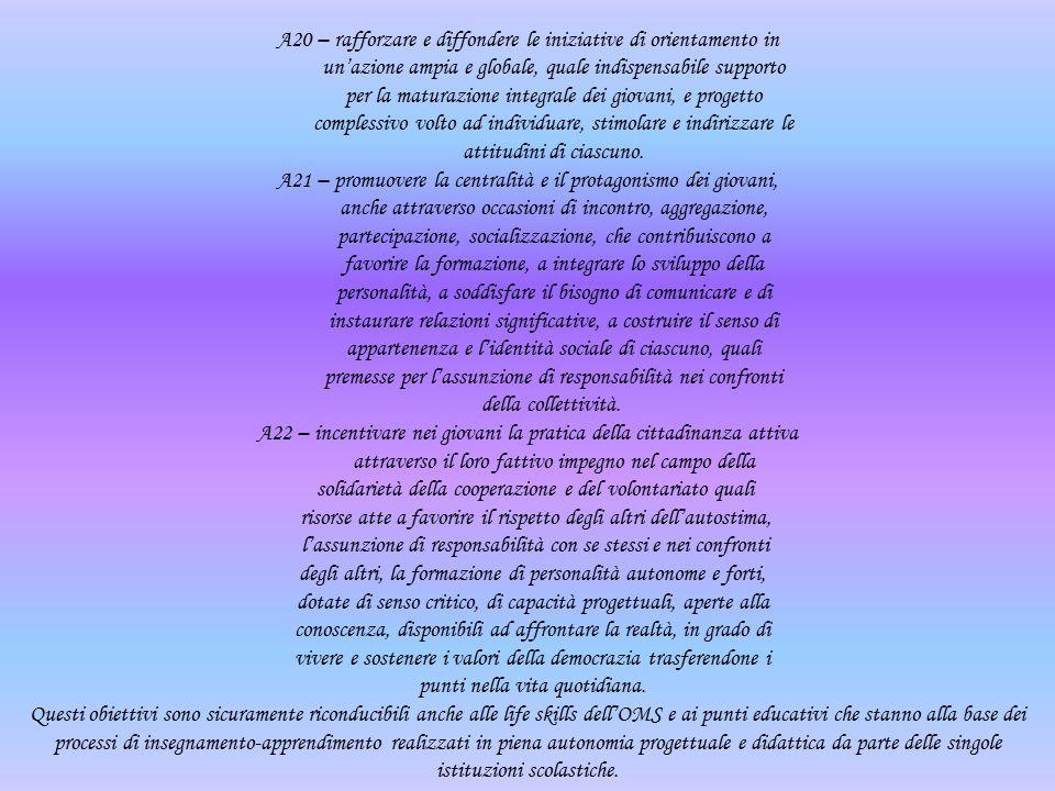 A20 – rafforzare e diffondere le iniziative di orientamento in