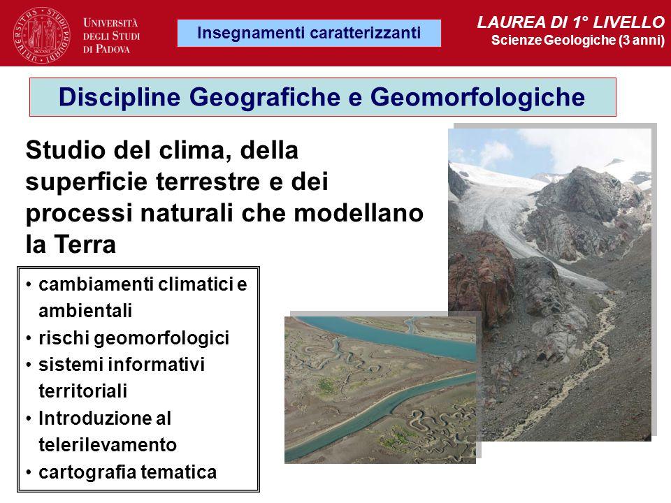 Insegnamenti caratterizzanti Discipline Geografiche e Geomorfologiche
