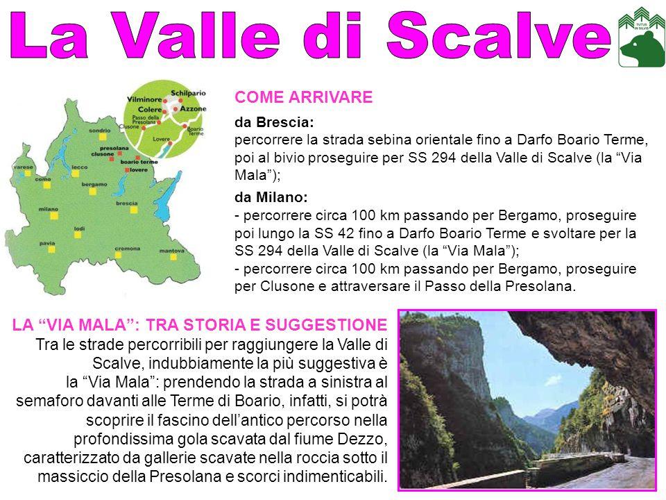 La Valle di Scalve COME ARRIVARE