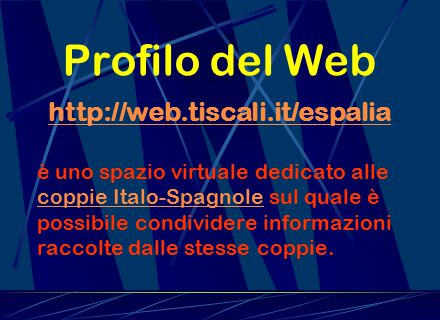 Profilo del Web http://web.tiscali.it/espalia