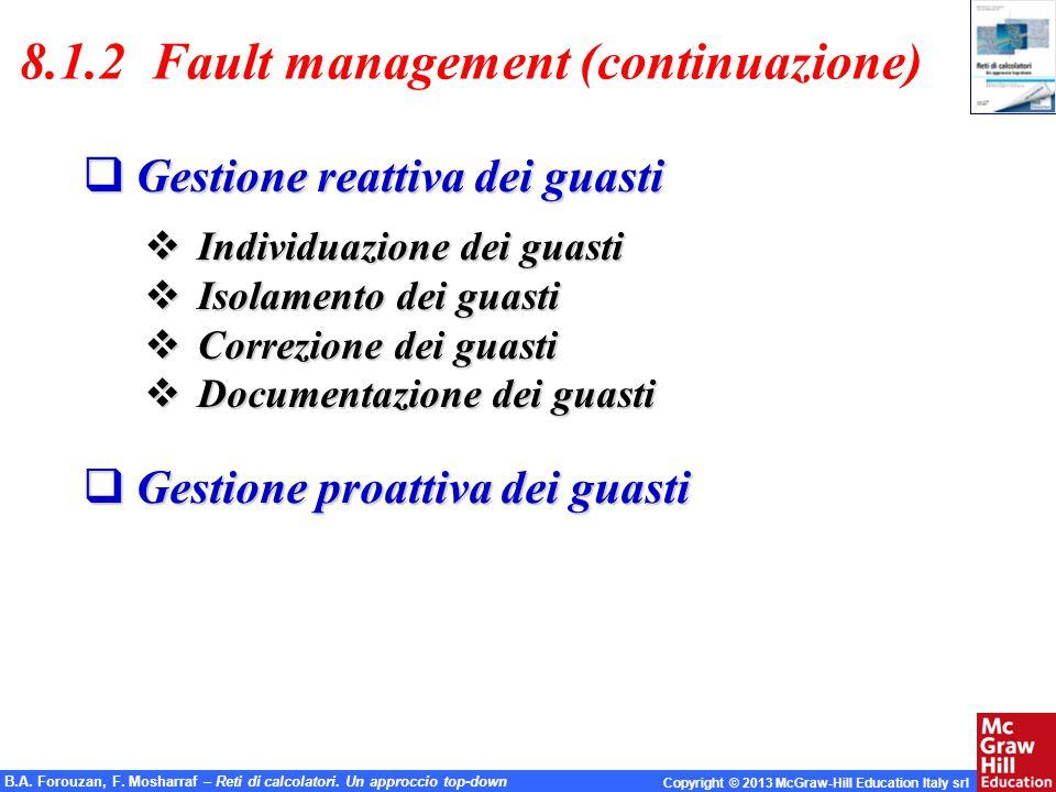 8.1.2 Fault management (continuazione)