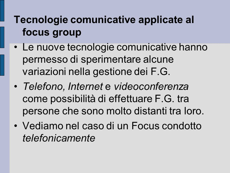 Tecnologie comunicative applicate al focus group