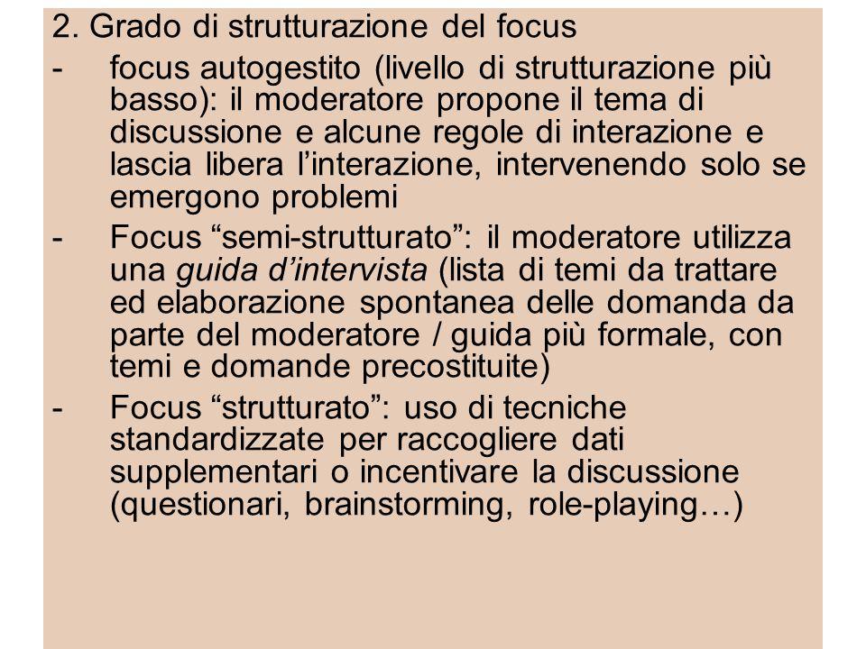 2. Grado di strutturazione del focus