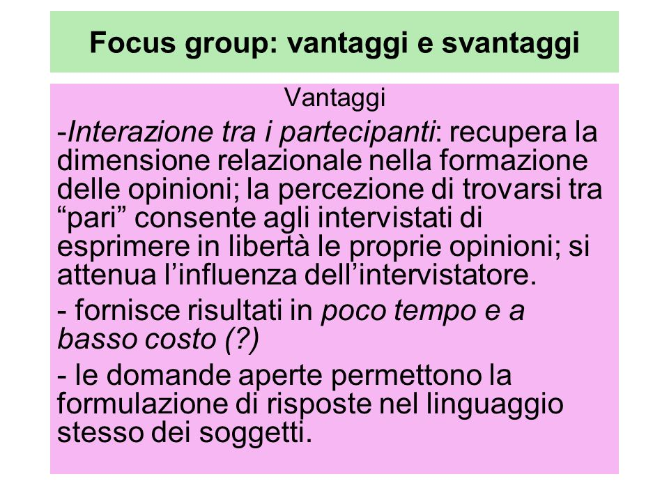 Focus group: vantaggi e svantaggi