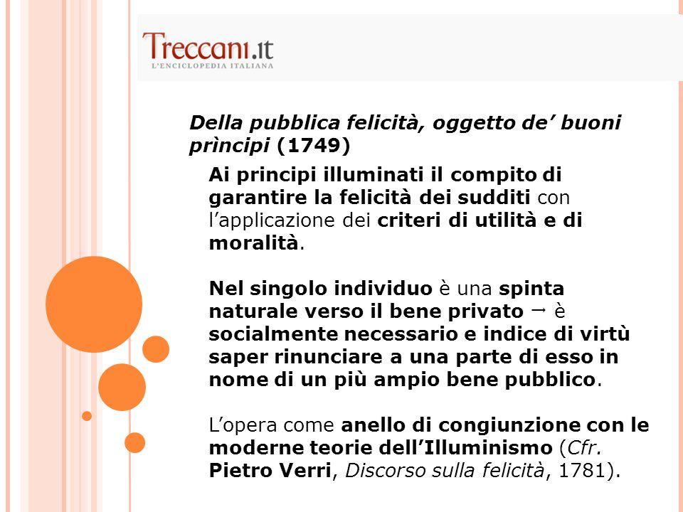 Della pubblica felicità, oggetto de' buoni prìncipi (1749)