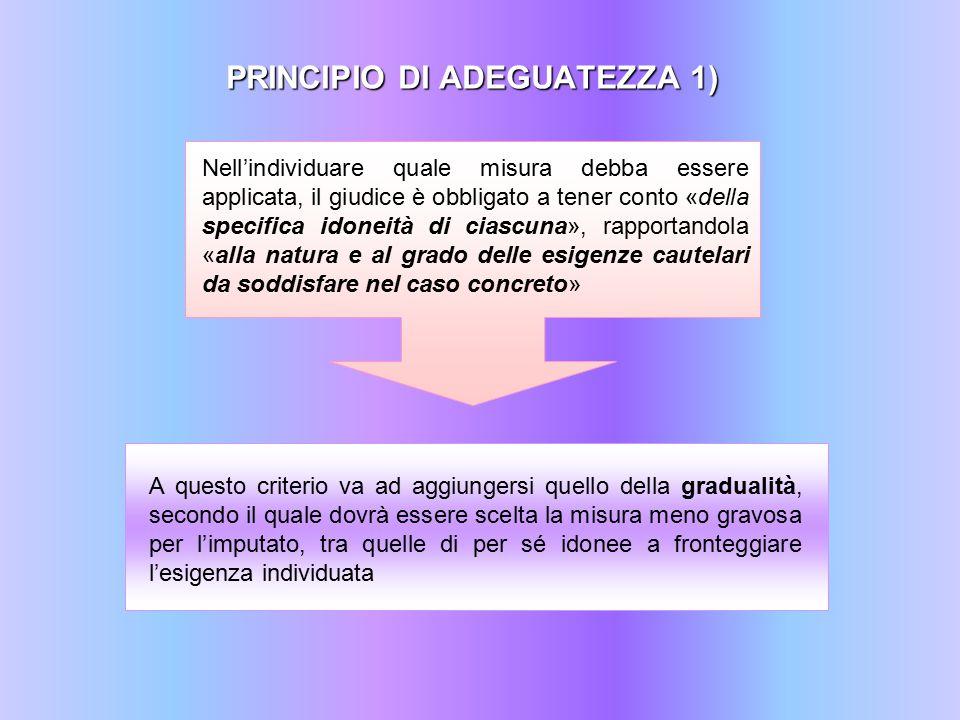 PRINCIPIO DI ADEGUATEZZA 1)