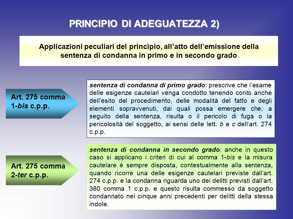 PRINCIPIO DI ADEGUATEZZA 2)