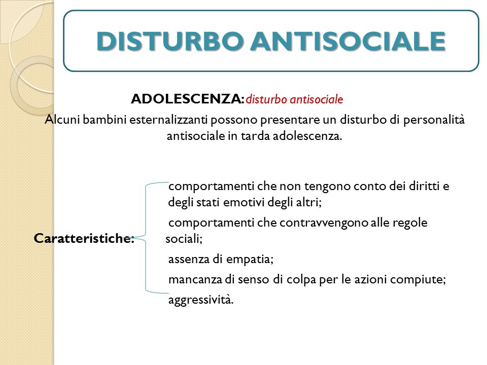 DISTURBO ANTISOCIALE DISTURBO ANTISOCIALE