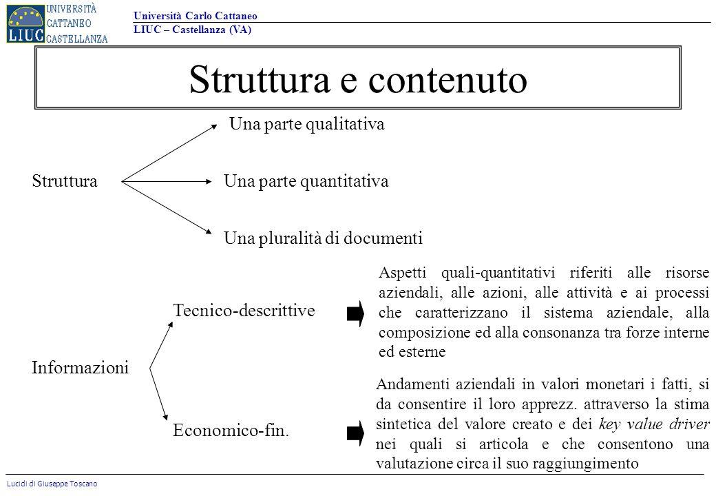 Struttura e contenuto Una parte qualitativa Struttura
