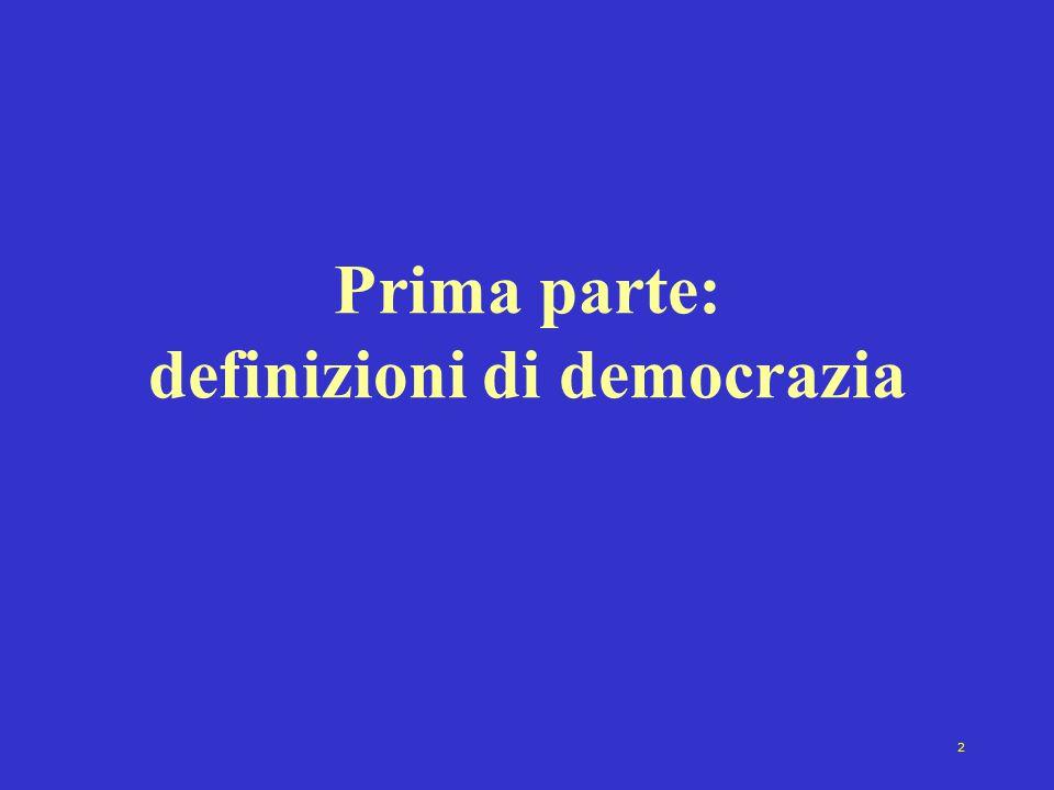 Prima parte: definizioni di democrazia
