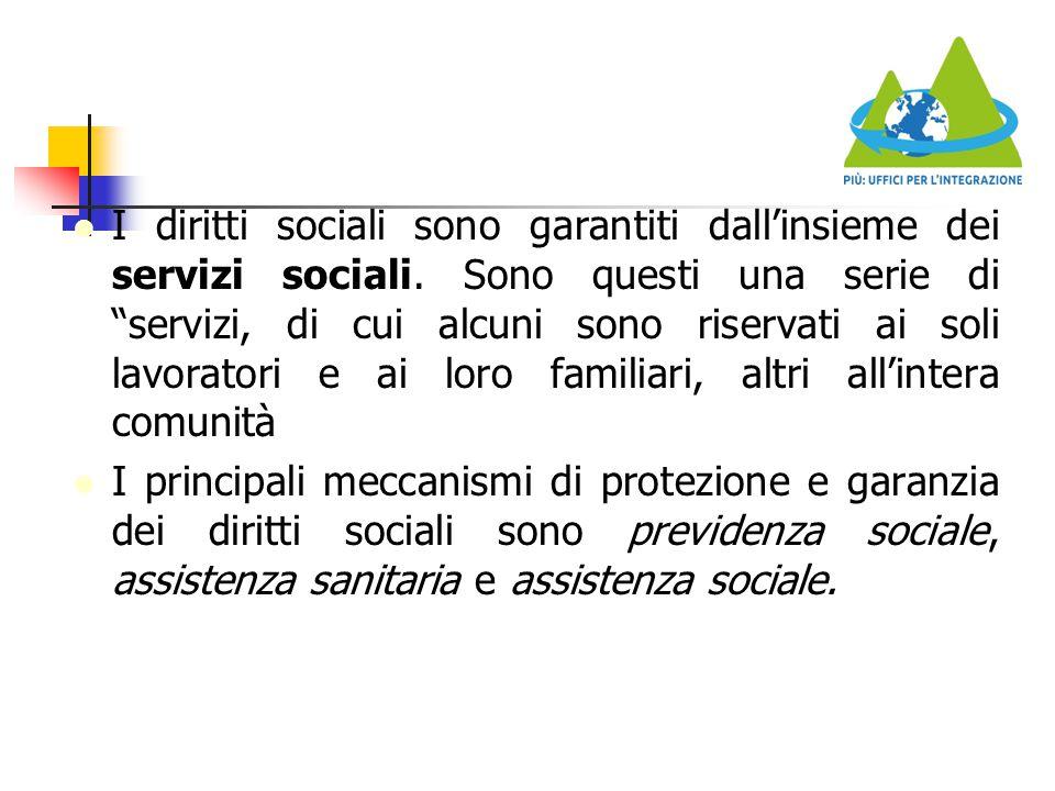 I diritti sociali sono garantiti dall'insieme dei servizi sociali