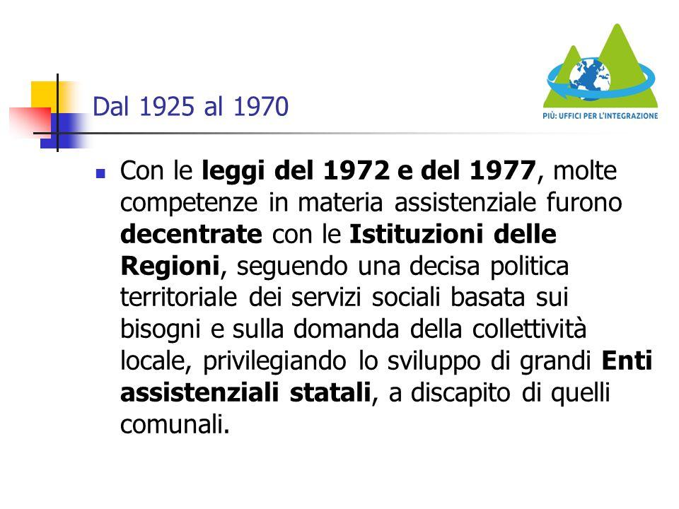 Dal 1925 al 1970