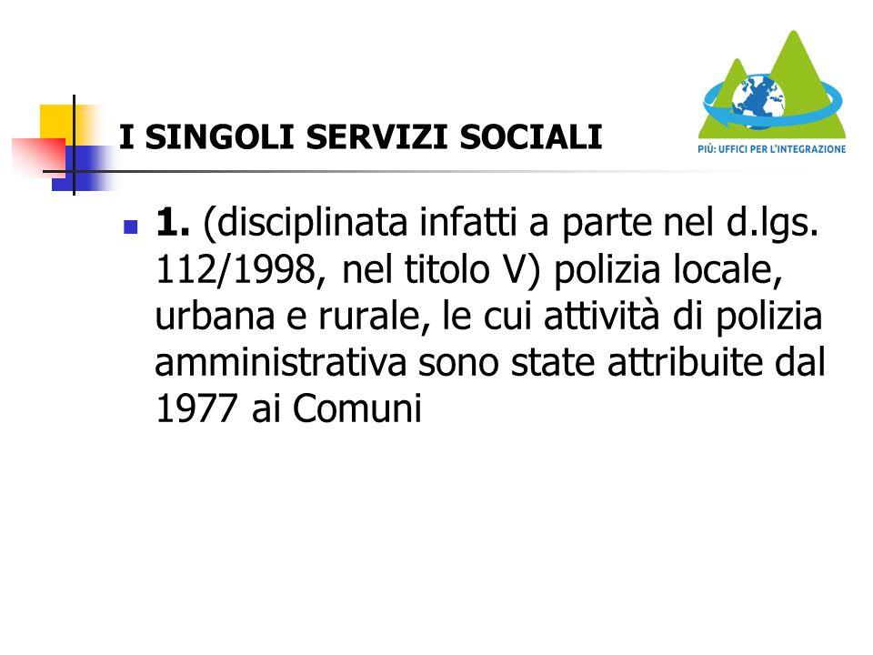 I SINGOLI SERVIZI SOCIALI