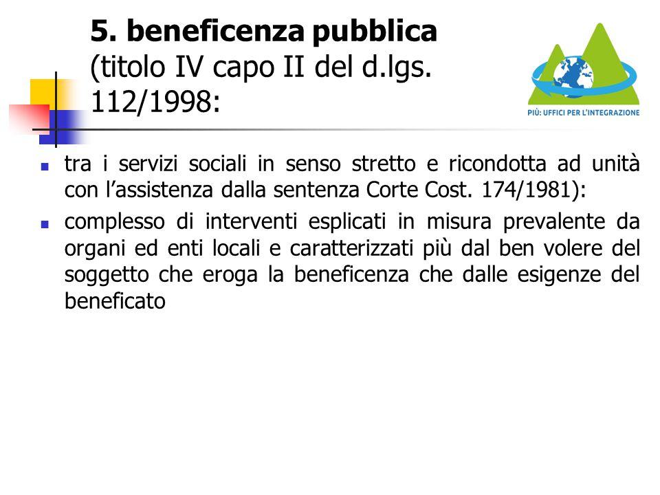 5. beneficenza pubblica (titolo IV capo II del d.lgs. 112/1998: