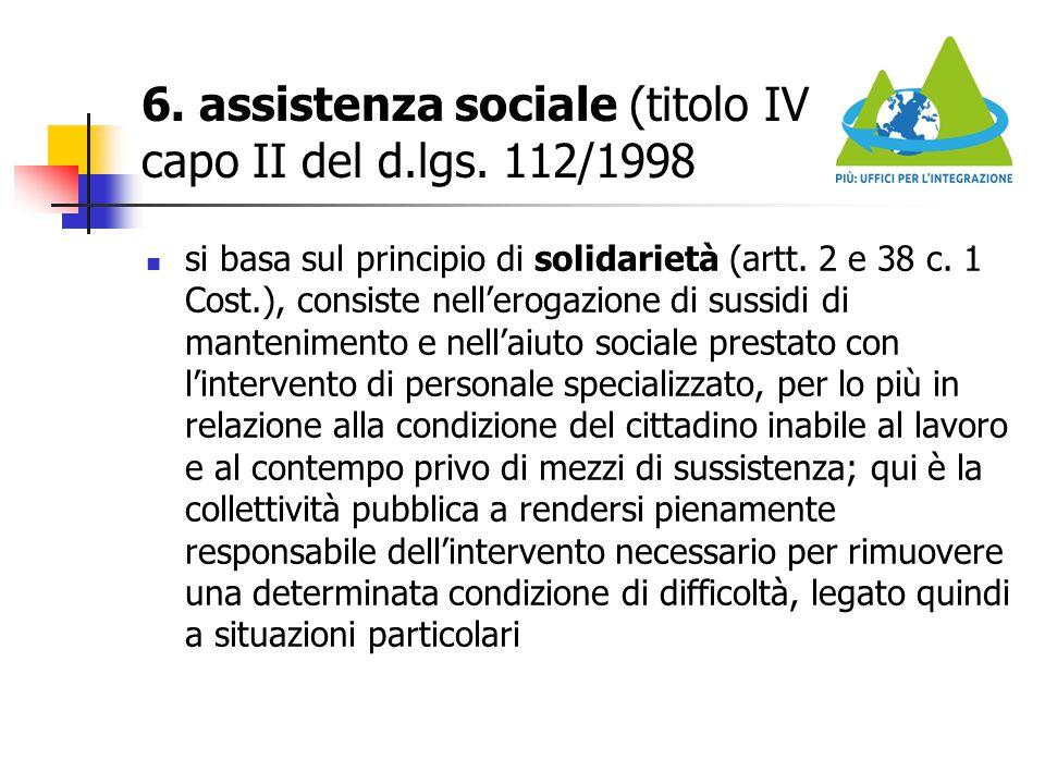 6. assistenza sociale (titolo IV capo II del d.lgs. 112/1998