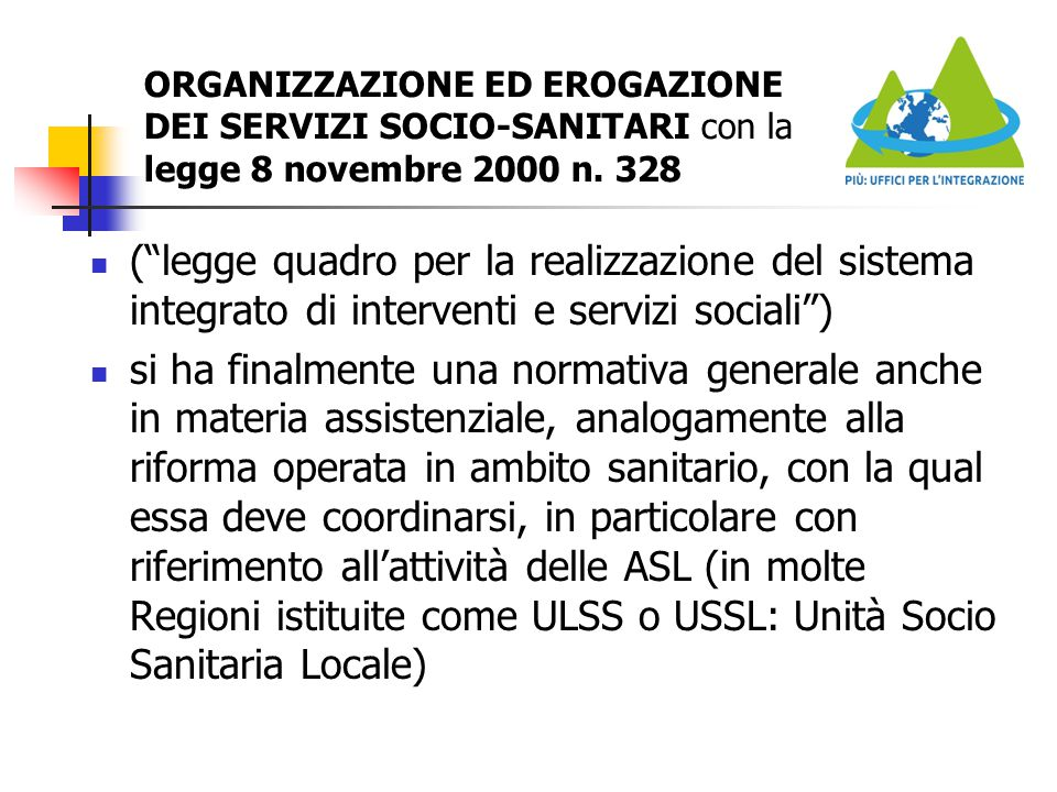 ORGANIZZAZIONE ED EROGAZIONE DEI SERVIZI SOCIO-SANITARI con la legge 8 novembre 2000 n. 328