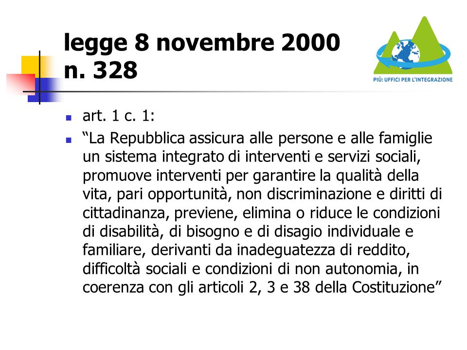 legge 8 novembre 2000 n. 328 art. 1 c. 1: