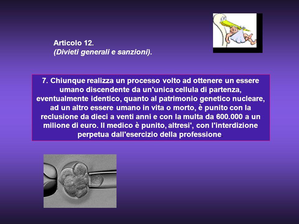 Articolo 12. (Divieti generali e sanzioni).