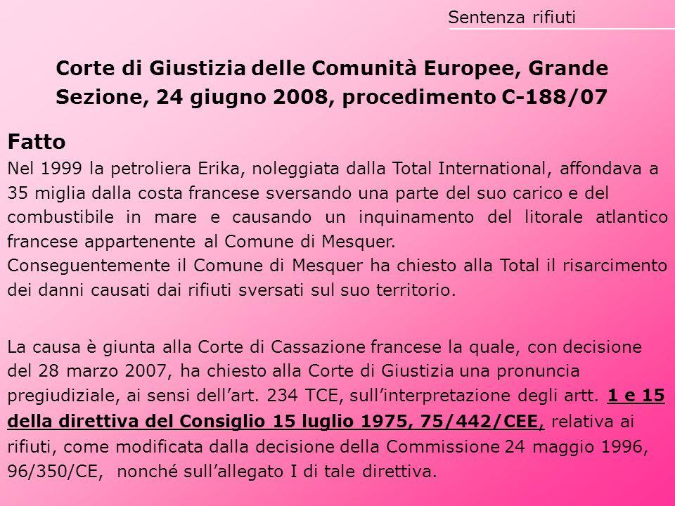 Sentenza rifiuti Corte di Giustizia delle Comunità Europee, Grande Sezione, 24 giugno 2008, procedimento C-188/07.