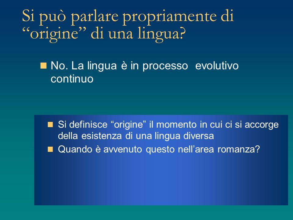 Si può parlare propriamente di origine di una lingua