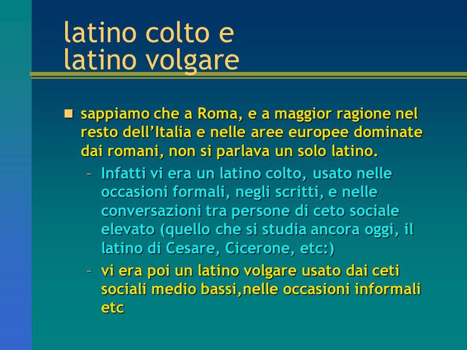 latino colto e latino volgare