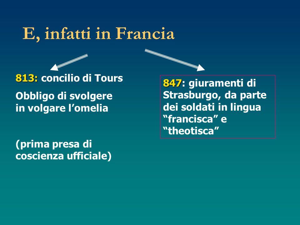 E, infatti in Francia 813: concilio di Tours