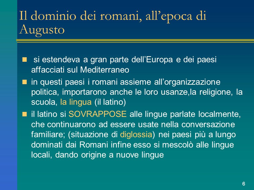 Il dominio dei romani, all'epoca di Augusto