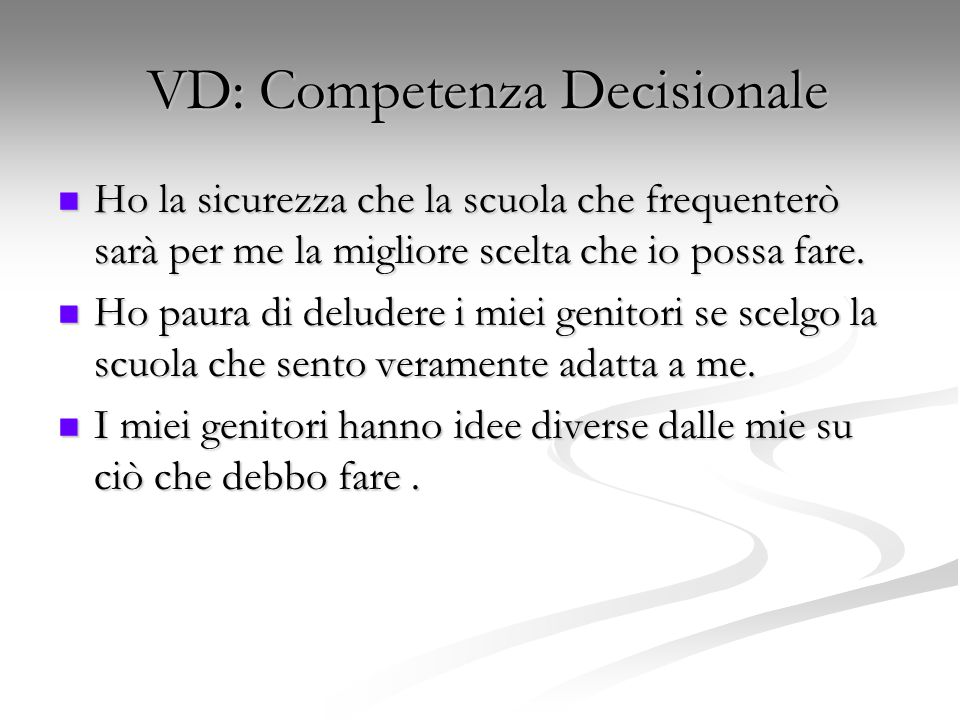 VD: Competenza Decisionale