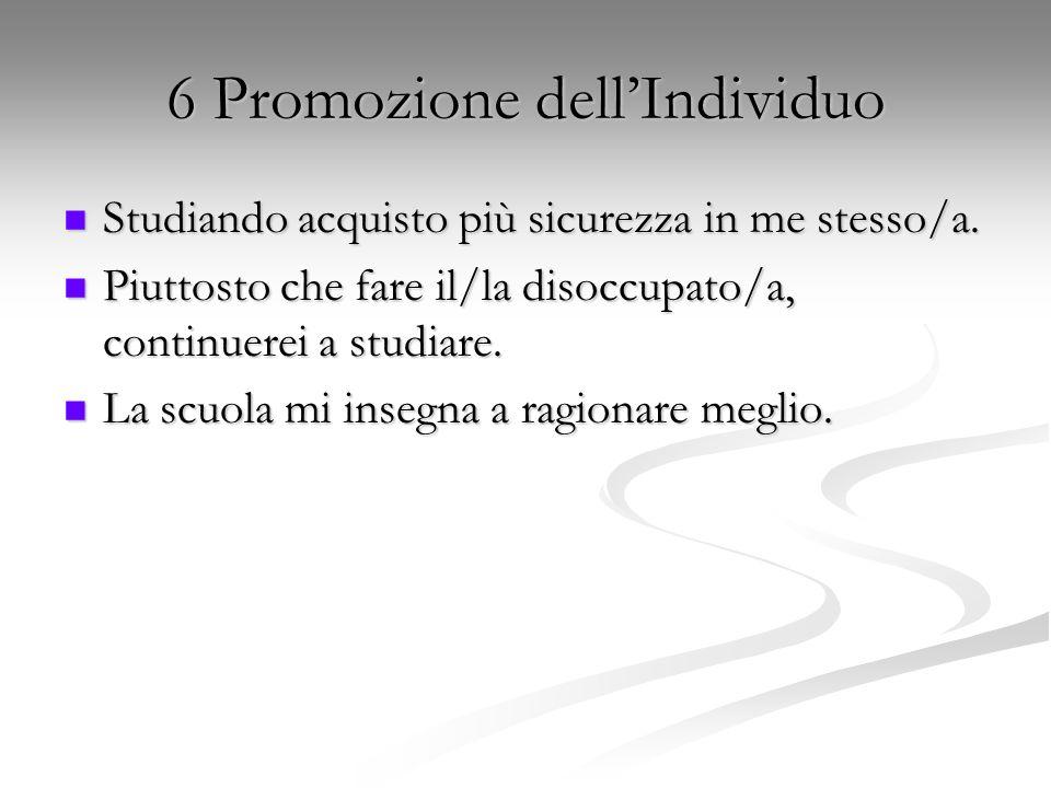 6 Promozione dell'Individuo