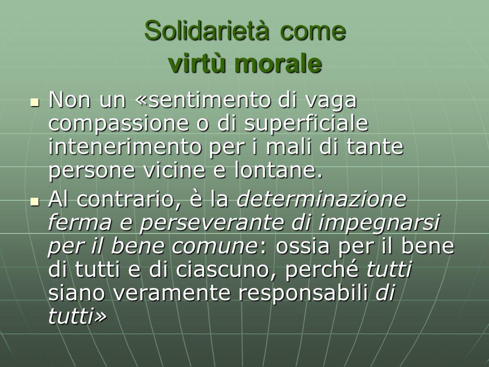 Solidarietà come virtù morale