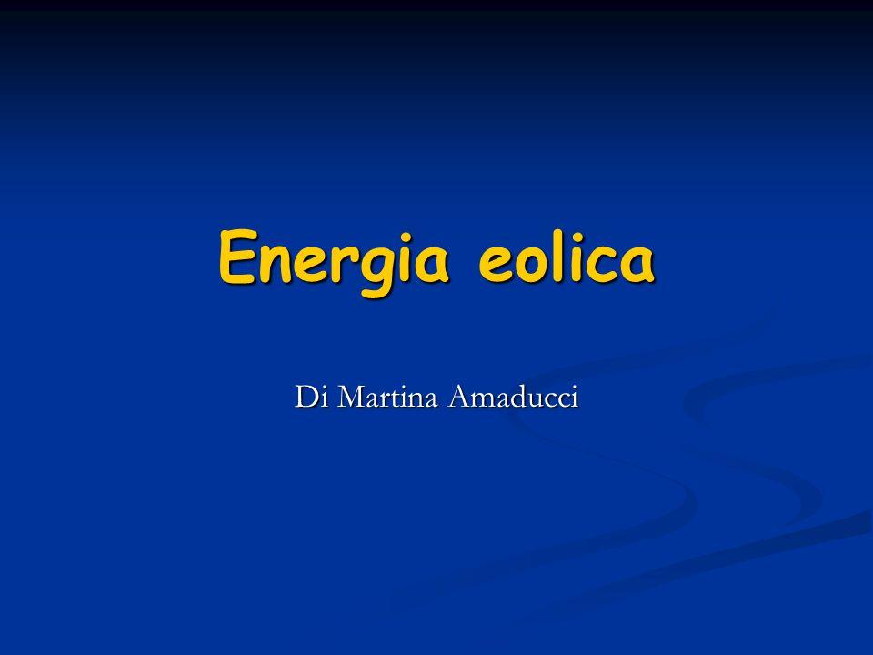 Energia eolica Di Martina Amaducci