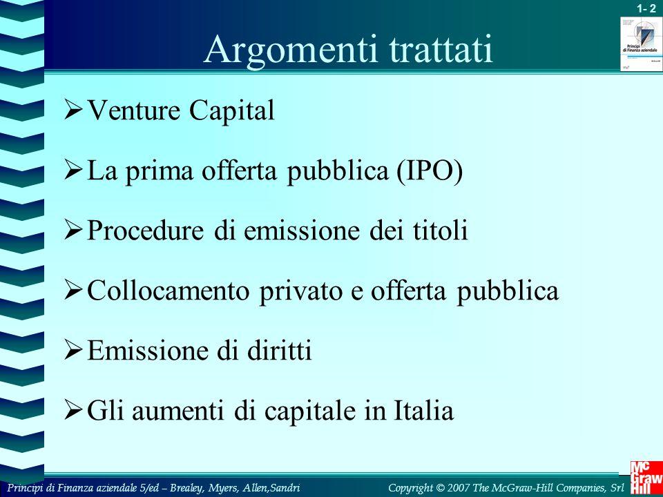 Argomenti trattati Venture Capital La prima offerta pubblica (IPO)