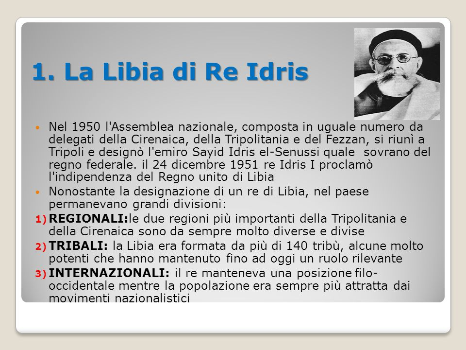 1. La Libia di Re Idris