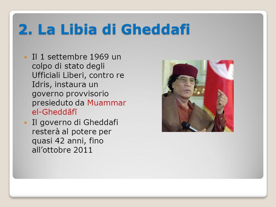 2. La Libia di Gheddafi