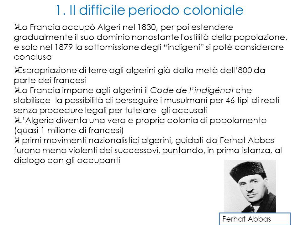 1. Il difficile periodo coloniale